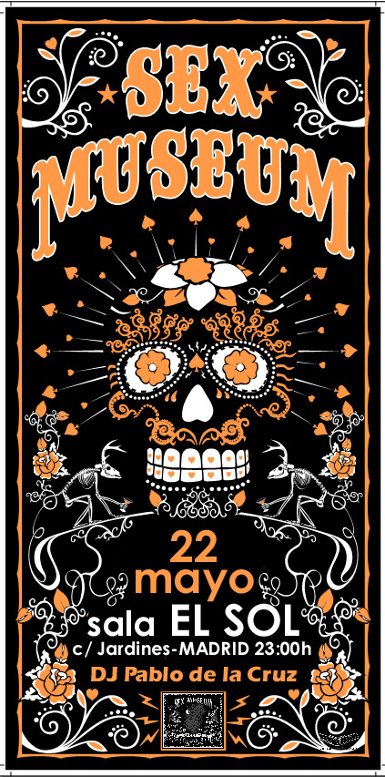SEX MUSEUM en concierto el 22 Mayo Madrid Sala El Sol - Dj Invitado:Pablo De La Cruz