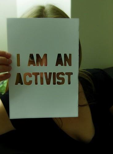 I Am An Activist