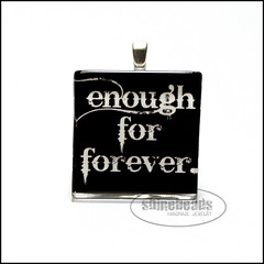 enoughforforever