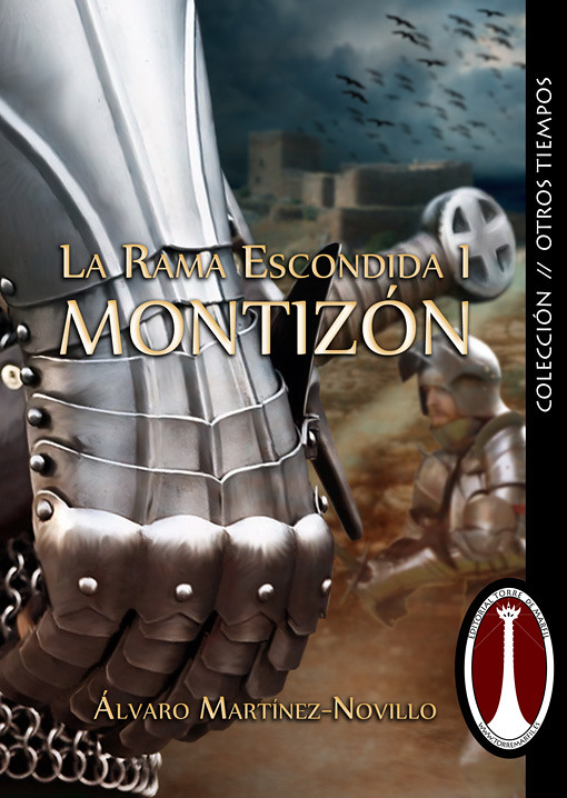 Montizón, larama escondida I, Álvaro Martinez-novillo, Ediciones Torre de Marfil, pablouria.com