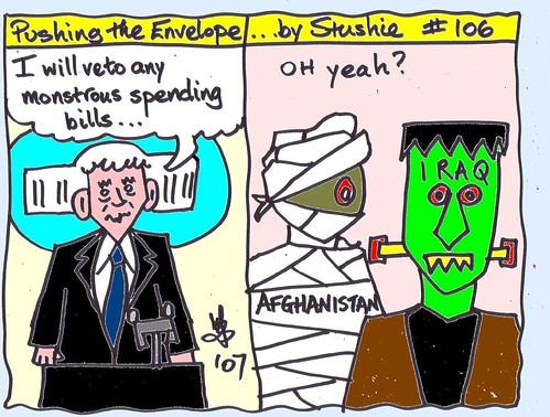 preseident Bush vetoing monstrous spending bills