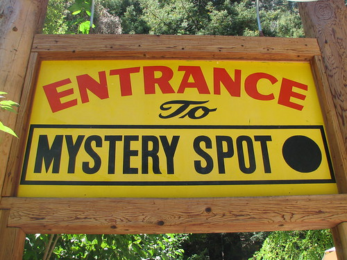You are Now Entering the Mystery Spot