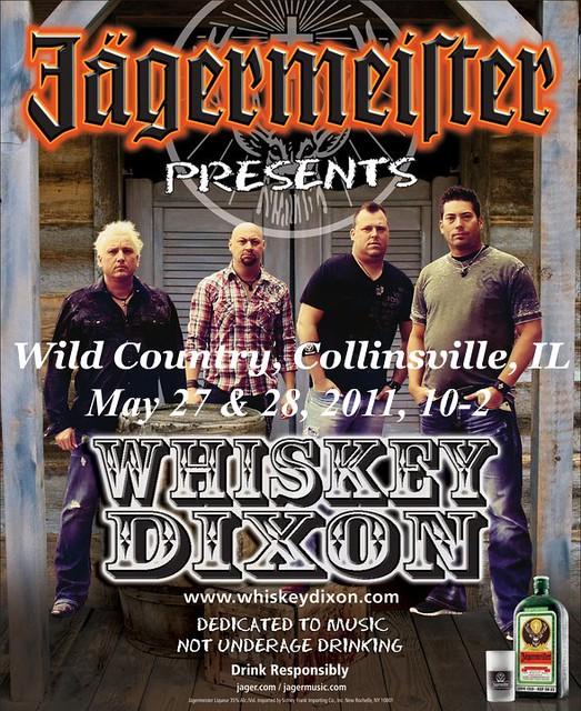 Whiskey Dixon 5-27 & 5-28-11