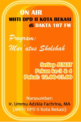 MHTI DPD II Kota Bekasi Onr di Dakta 107 FM