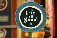 Photos: Is Life Good? Or is Life Crap? ;)