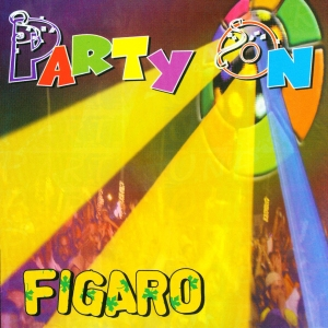Figaro - Party On
