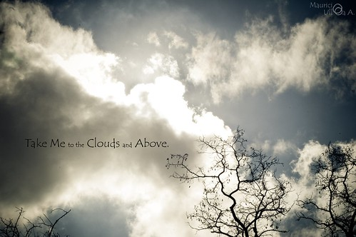 Take Me to the Clouds and Above.