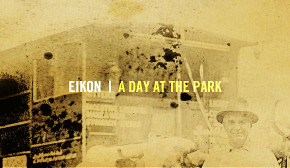 eikon's a day at the park