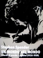 """Stephen Spender, Un mondo nel mondo; Il Mulino 1992. Sovracoperta di A. Bernini: a tutta p.: """"Spender ad Amburgo nel 1930""""(vedi p. 2 delle tav f. testo; crediti dell'imm. fotog. b/n non indicati), (part.) 2"""