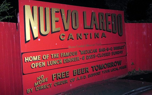 nuevo laredo cantina - the sign by you.