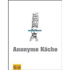 Anonyme Köche