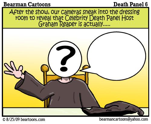 8 24 09 Bearman Cartoon DeathPanel6 copy