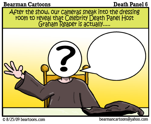 8 24 09 Bearman Cartoon DeathPanel6 copy