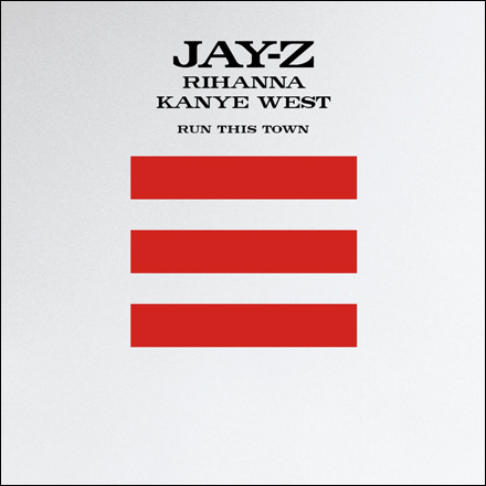 Jay-Z – Run This Town (Ft. Rihanna & Kanye West)