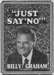 "Billy Graham ""Just Say No"""