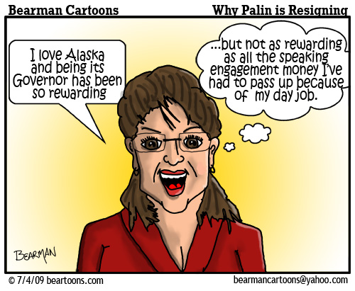 7 4 09 Bearman Cartoon Palin Resigns copy
