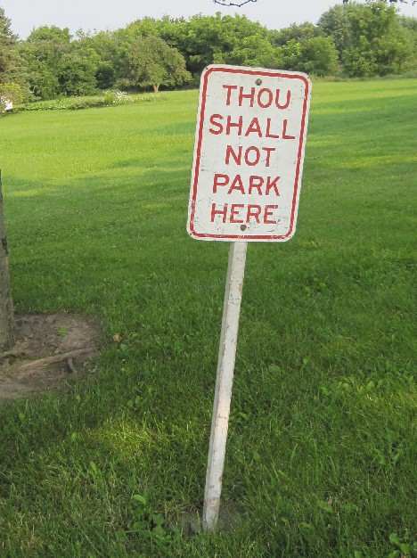Thou Shall Not Park Here
