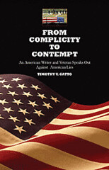 From Complicity to Contempt by Timothy V. Gatto