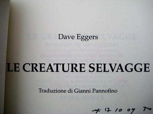 Dave Eggers, Le creature selvagge, Mondadori 2009, frontespizio