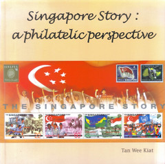 Singapore Story: A Philatelic Perspective