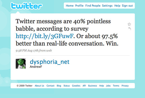 Twitter messages are 40% pointless babble ... Win!