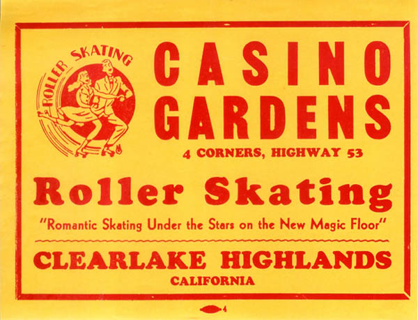 Casino Gardens Roller Rink - Clearlake, California