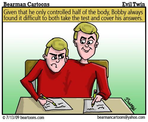 7 13 09 Bearman CartoonEvil Twin copy