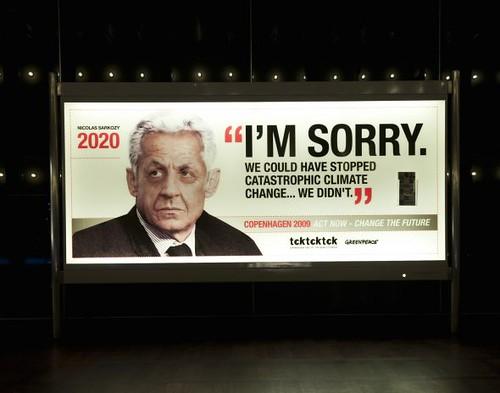 Lo siento. Hubiéramos podido evitar el catastrófico cambio climático ... No lo hicimos. Nicolas Sarkozy.