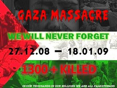 Gaza Massacre: We Will Never Forget