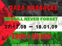 Gaza Massacre: We Will Never Forget