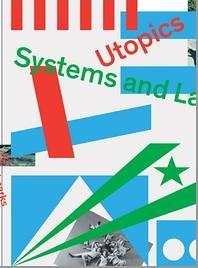 Utopics: Systems and Landmarks