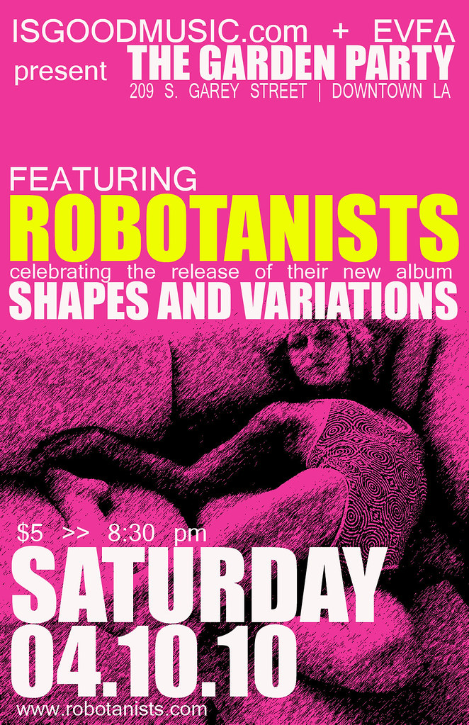 ROBOTANISTS / Shapes and Variations  Album Release Party -  4.10.2010