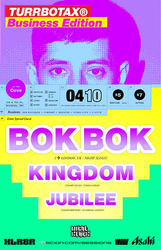 TURRBOTAX Bok Bok Kingdom Jubilee Brooklyn