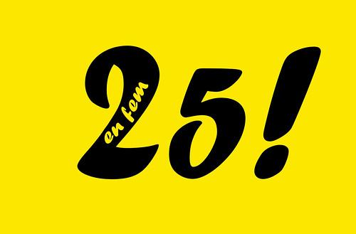 En fem 25!