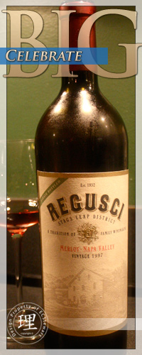 Celebrate BIG with Regusci Wine