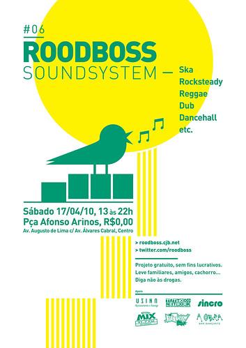 RoodBoss Soundsystem #6 - Praça Afonso Arinos - 17/04/2010