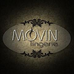 Movin Lingerie