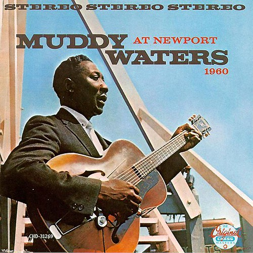 Muddy Waters - Live At Newport 1960