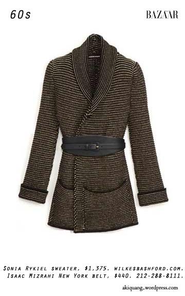 Sonia Rykiel sweater, $1,375. wilkesbashford.com. Isaac Mizrahi New York belt, $440. 212-288-8111.