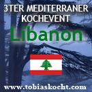 3ter mediterraner Kochevent - LIBANON - tobias kocht! - 10.12.2009-01.12.2010