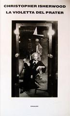 Christopher Isherwood, La violetta del Prater, Einaudi 1988, alla cop.: Marlene Dietrich in una fotografia di Don English, (part.), 1