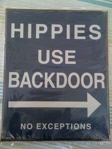 Hippies - Use Backdoor :-)