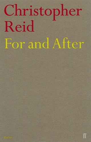 For and After by Christopher Reid