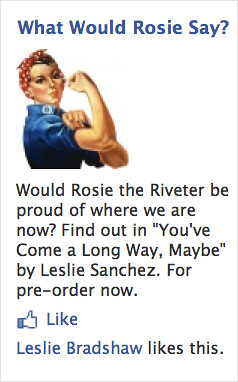 Rosie the Riveter  This ad targets users  who live in