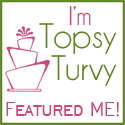 featured I'm topsy turvy tuesdays