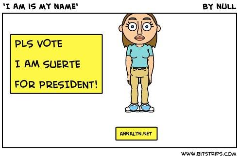 I Am Suerte