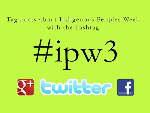 Indigenous Peoples Week Hashtag #ipw3
