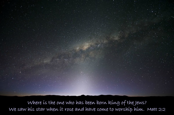 A photo of the Milky Way Galaxy with the words from Matthew 2:2