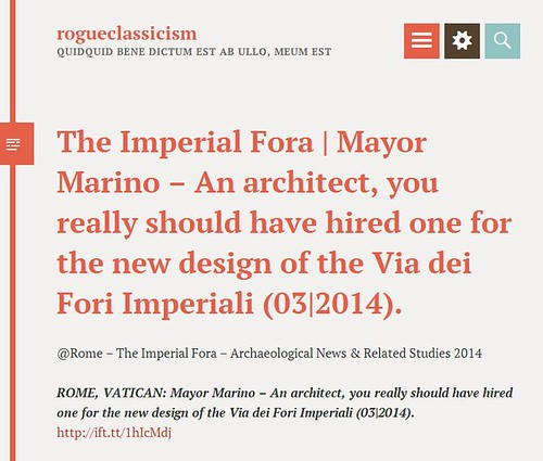 ROME The Imperial Fora Mayor Marino An Architect