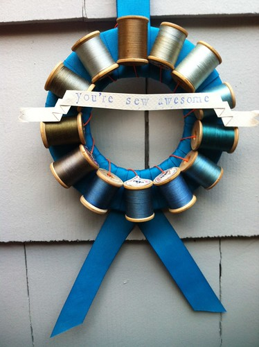You're Sew Awesome vintage spool wreath